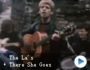 The La's – There She Goes